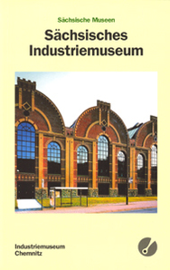 Band 13: Industriemuseum Chemnitz